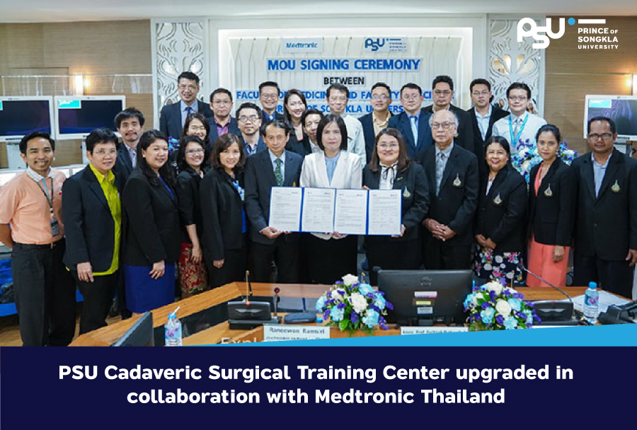 PSU Cadaveric Surgical Training Center upgraded in collaboration with Medtronic Thailand